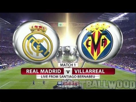 REAL MADRID VS VILLARREAL LIVE STREAM 25/02/2017 EN VIVO ...