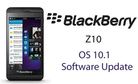 blackberry rolled out the 10 1 os update for blackberry z10 blackberry news gsmarc