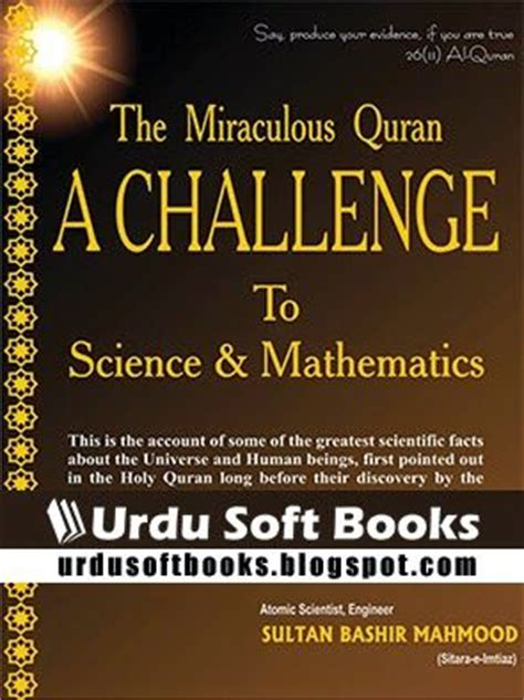 the miraculous quran a challenge to science mathematics quot this book is written by pakistan s