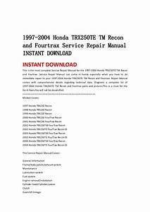 1997 2004 Honda Trx250 Te Tm Recon And Fourtrax Service