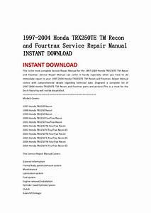 1997 2004 Honda Trx250 Te Tm Recon And Fourtrax Service Repair Manual U2026