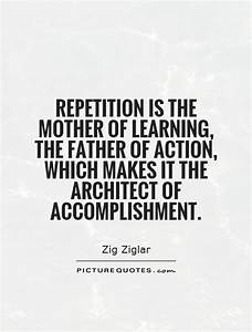 Quotes About Repetition And Learning. QuotesGram