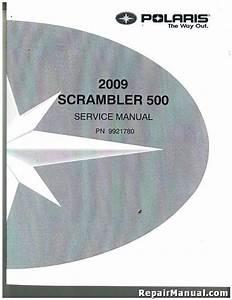 2009 Polaris Scrambler 500 2 U00d74 4 U00d74 Service Manual