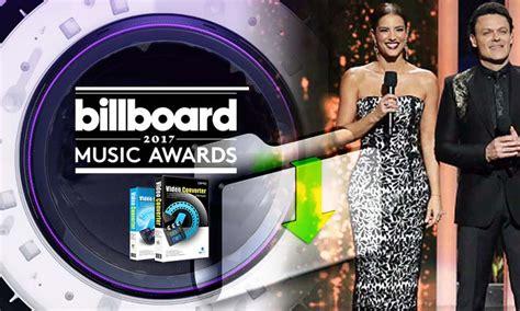 Free Download 2017 Billboard Music Awards Videos