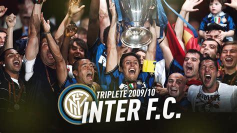 INTER 2009/2010: IL TRIPLETE LEGGENDARIO! [LUCA RACCONTA ...