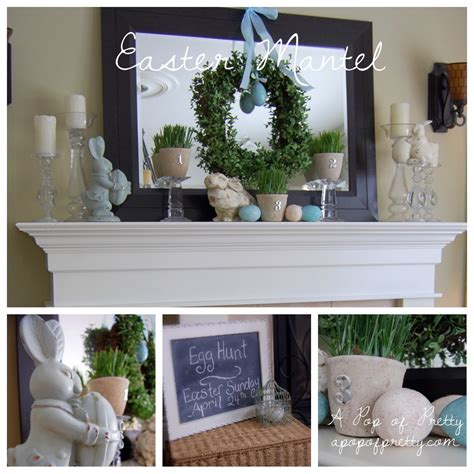 ideas for mantel decorations my easter mantel bh g real home spring easter mantel decorating ideas a pop of pretty blog