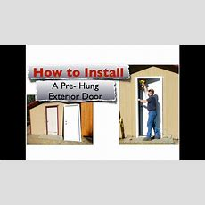 How To Install A Exterior Door  Youtube