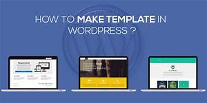 How to make template in wordpress wordpress support for How to make a template in wordpress