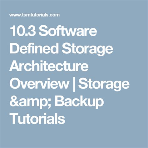 software defined storage architecture overview