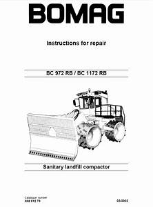 Bomag Bc 972  1172 Rb Landfill Compactor Instructions Repair Pdf