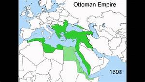 Rise and Fall of the Ottoman Empire 1300 - 1923 - YouTube