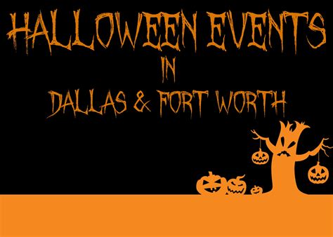 Top 7 Halloween Events In Dfw  Dallas & Fort Worth, Texas