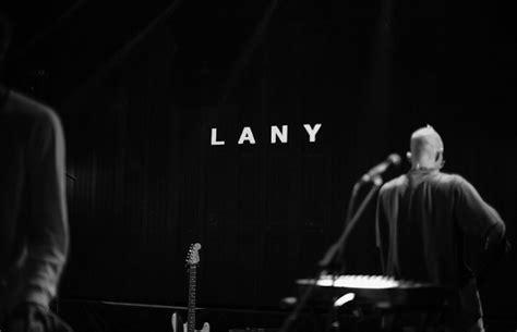 Lany, A Bi-coastal Phenomenon Moving Beyond Pop Music