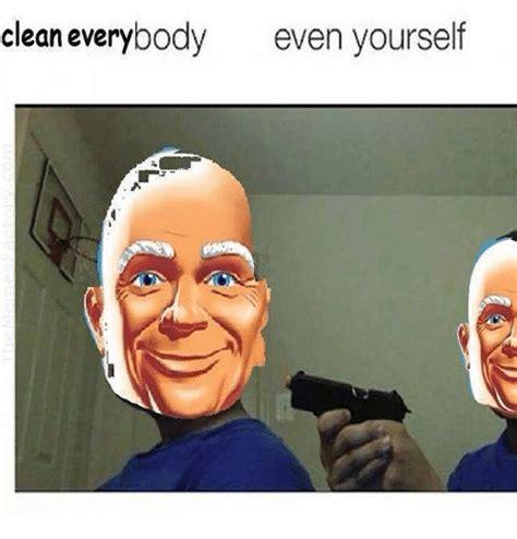 Dank Memes Clean - clean everybody even yourself dank meme on sizzle