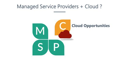 cloudy   chance  managed service providers msps