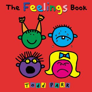 the feelings book by todd parr 240 | 9232240