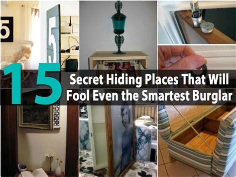 secret hiding places   fool   smartest