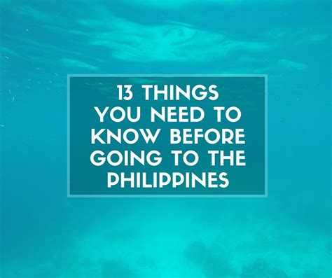 13 Things You Need To Know Before Going To The Philippines