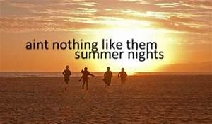 Summer Country ... Hot Summer Night Quotes