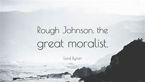 Lord Byron Quot... Rough Background Quotes