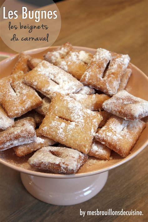 d馗o cuisine originale les bugnes les oreillettes ou beignets de carnaval quot mes brouillons de cuisine quot
