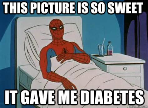 Spiderman Meme Cancer - this picture is so sweet it gave me diabetes sick spiderman quickmeme