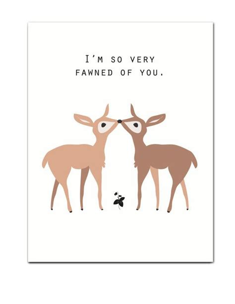 I'm So Very Fawned Of You Greeting Card | Etsy | Cute puns ...