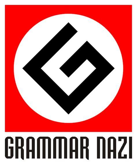 Grammar Nazi  Uncyclopedia  Fandom Powered By Wikia