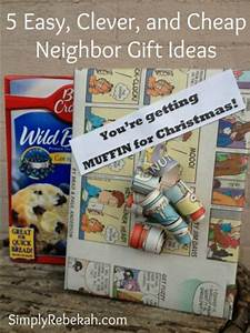5 More Easy Clever & Cheap Neighbor Gift Ideas Simply