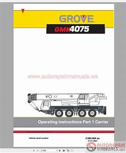 Grove Mobile Crane Gmk 4075 Operating Instructions Part 1