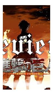 Attack on Titan Anime Review   Fextralife