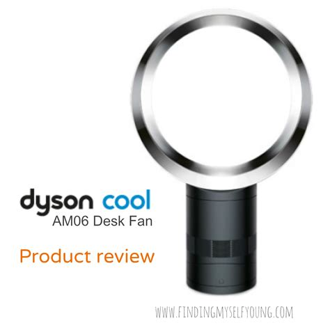 which dyson fan is the best finding myself young dyson cool am06 review