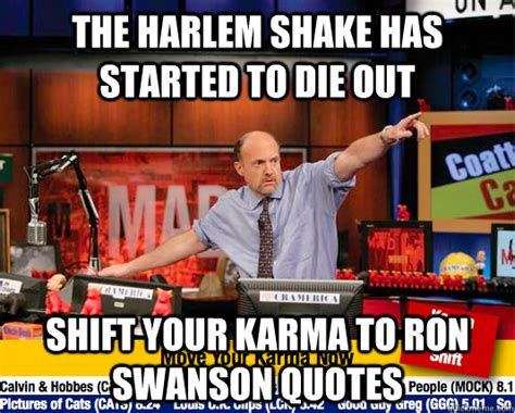 Harlem Shake Meme - the harlem shake has started to die out shift your karma to ron swanson quotes move your karma