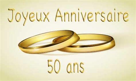 carte anniversaire de mariage 50 ans carte anniversaire mariage 50 ans bague or
