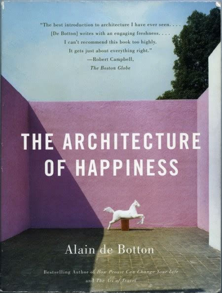 The Architecture Of Happiness  By Alain De Botton Scc