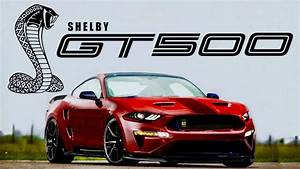 Will The New 2019 Shelby GT500 Be A 200-MPH Monster?