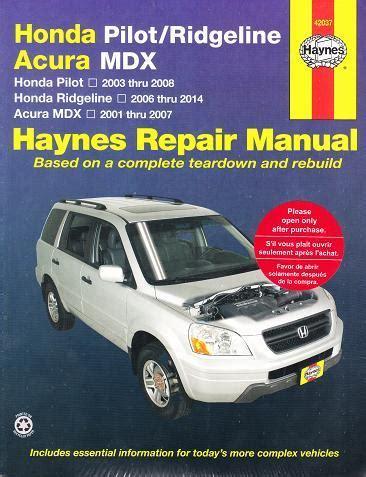 car repair manuals download 2008 honda pilot seat position control 2001 2007 acura mdx 2003 2008 honda pilot 2006 2014 ridgeline haynes manual