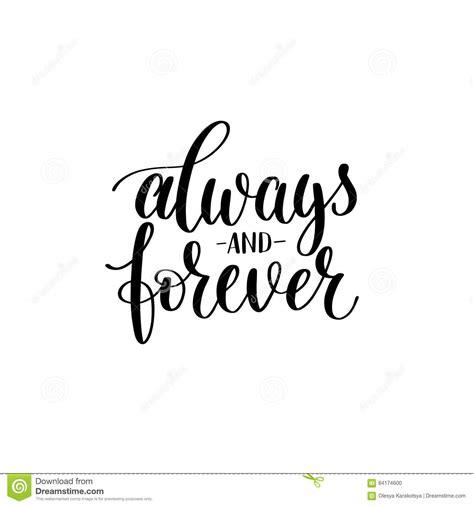 Always And Forever Black White Hand Written Lettering