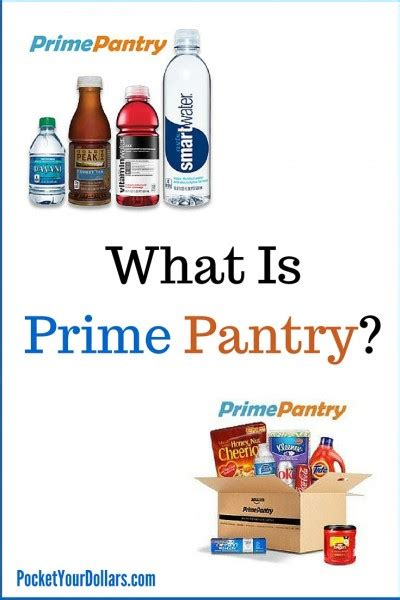 what is prime pantry what is prime pantry pocket your dollars