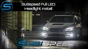 Subispeed - 2015 Wrx  Sti Full Led Headlight Install