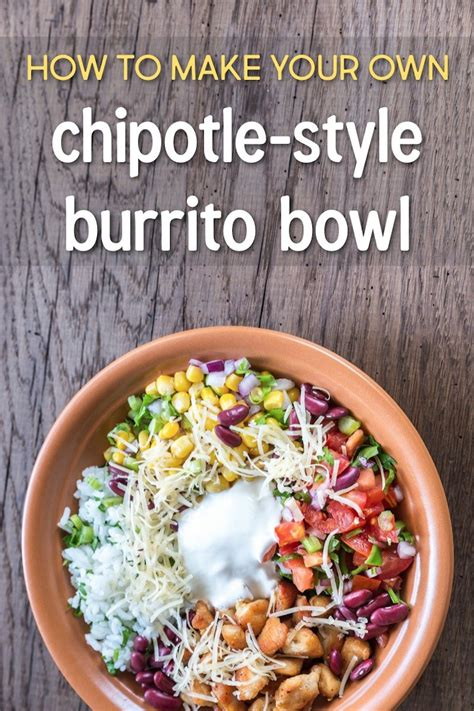 how to make a burrito homemade chipotle burrito bowl copycat recipe grain free