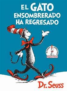El Gato Ensombrerado Ha Regresado  The Cat In The Hat Comes Back Spanish Edition