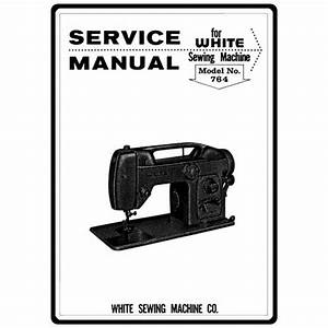 Service Manual  White 764   Sewing Parts Online