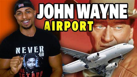 John Wayne Airport being RENAMED?! | John wayne airport ...