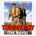 Tommy Boy The Movie Music from the Motion Picture