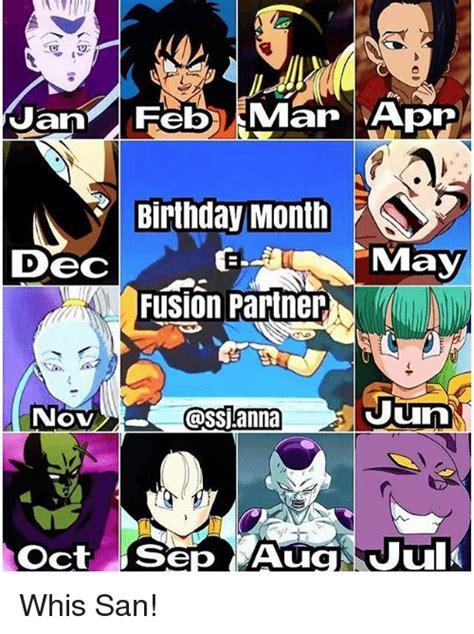 Dragon Ball Z Birthday Meme - an birthday month dec may fusion partner nov uun oct sep aug jul whis san birthday meme on