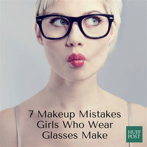 Essential Makeup Tips For Girls Who Wear Gl Es Huffpost