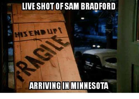 Sam Meme 25 Best Memes About Sam Bradford Sam Bradford Memes
