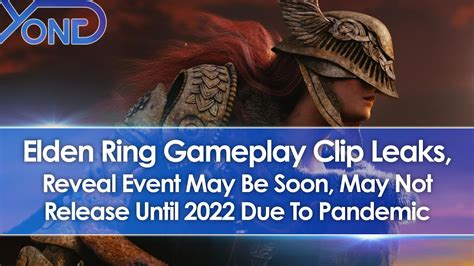 Elden Ring Gameplay Trailer Clip Leaks, Reveal Event May ...