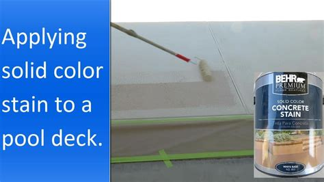 applying behr solid color concrete stain   pool deck